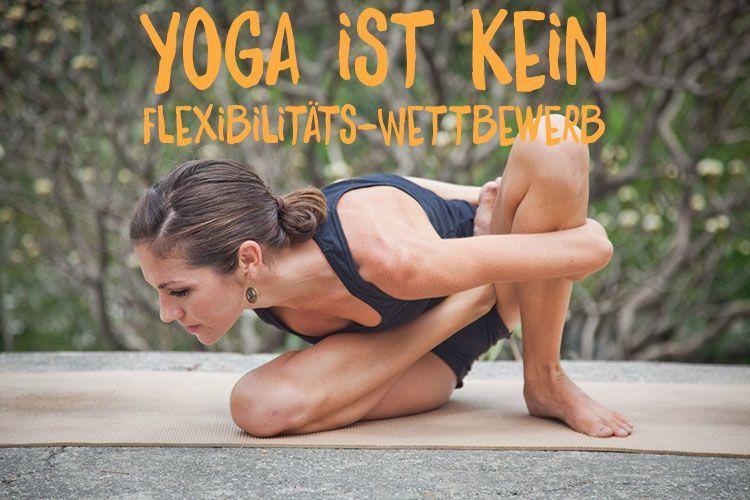 Yoga üben ist kein Flexibilitäts-Wettbewerb