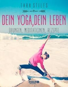 Cover_Tara Stiles_Dein Yoga, Dein Leben