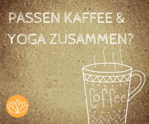 Kaffee und Yoga