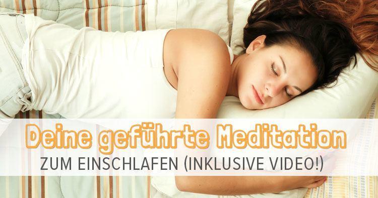 deine ultimative meditation zum einschlafen inkl video. Black Bedroom Furniture Sets. Home Design Ideas