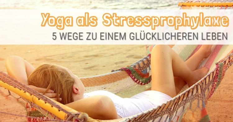stressphrophylaxe