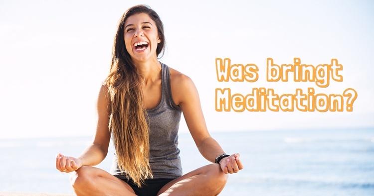 was-bringt-meditation