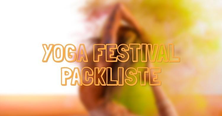 yoga-festival-packliste