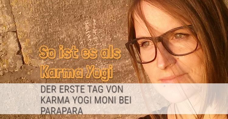 Karma Yoga: Ein Karma Yogi berichtet vom ersten Tag | ASANAYOGA.DE