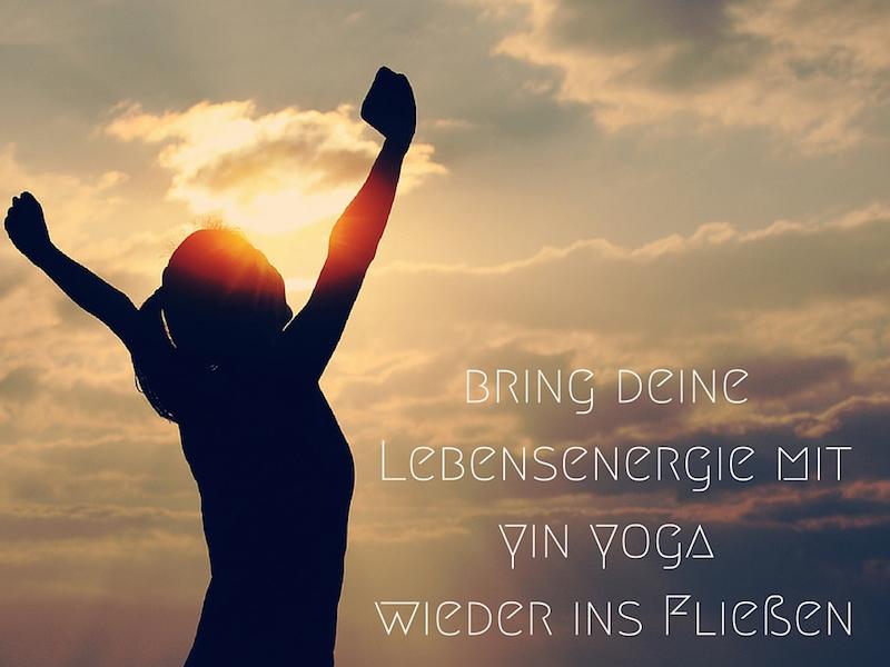 Yin Yoga Posen Lebensenergie