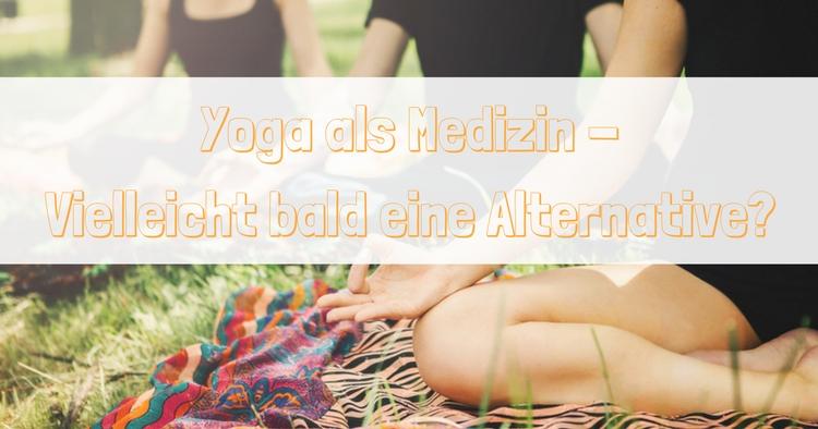 Yoga als Medzin