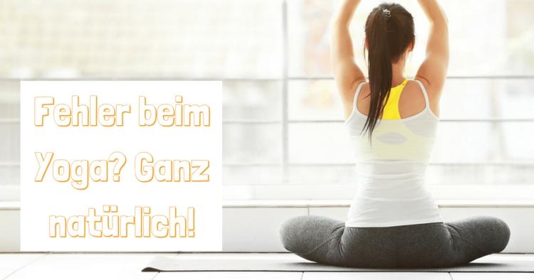 fehler-beim-yoga-ganz-natu%cc%88rlich