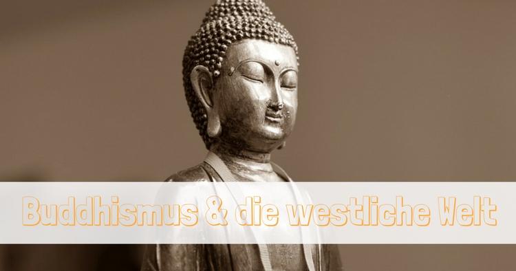 Buddhismus westliche Welt