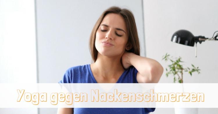 Yoga gegen Nackenschmerzen