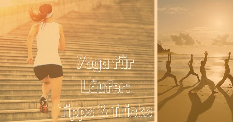 Yoga-fuer-Laeufer-Tipps-Tricks