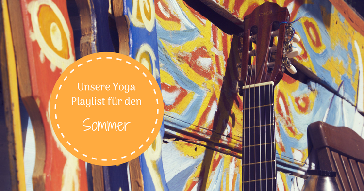 Musik beim Yoga: Unsere Playlist für den Sommer