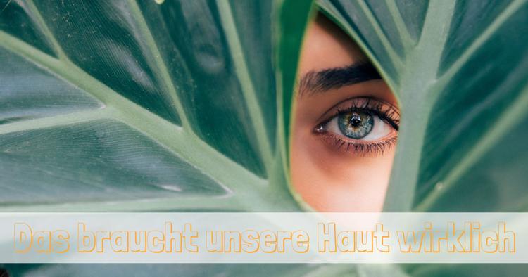 Natürliche Hautpflege: Unsere Tipps und Tricks